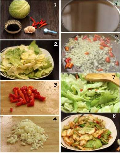 1)Ingredients: cabbage, soy sauce, red chili, galic, salt,2)tear the cabage in sliced, 3) red chili sections,4)chopped garlic,5)heat up the oil,6)add chopped garlic and chili, 7) stir-frying cabbage, 8) served cabbage